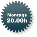 Montags 20.00h